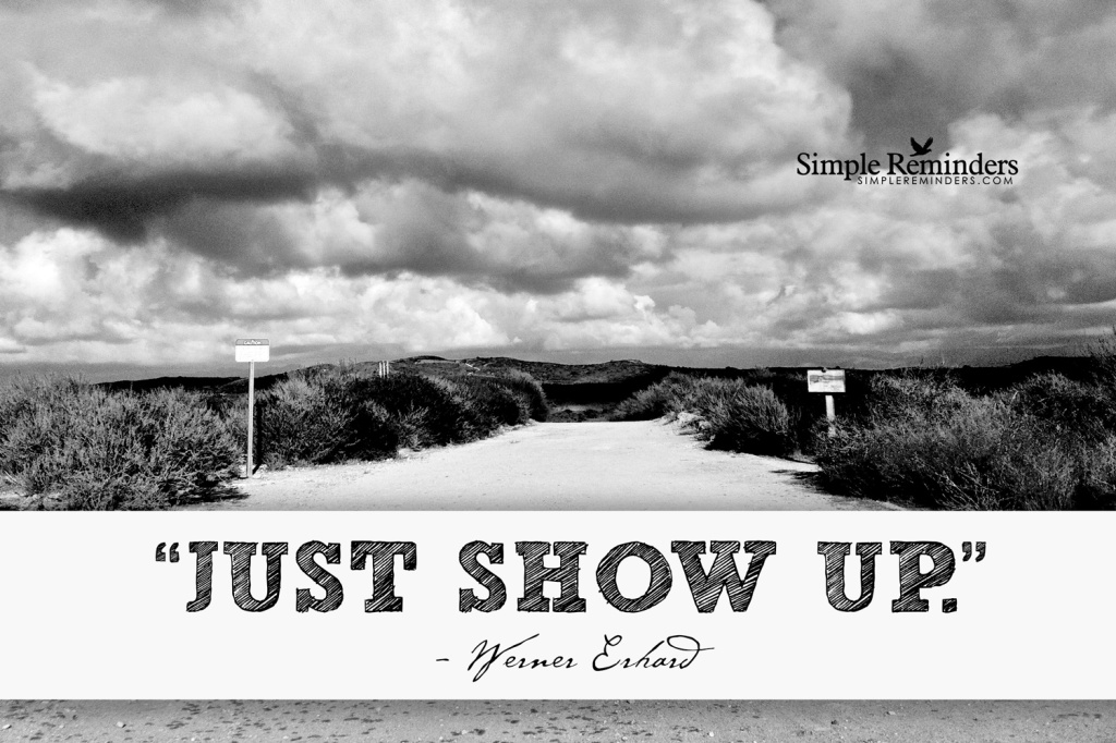 simplereminders-1.com-just-show-up-erhard-withtext-displayres