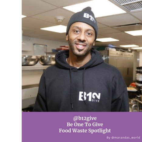 B12Give Food Waste Spotlight